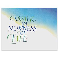 Walk in Newness of Life