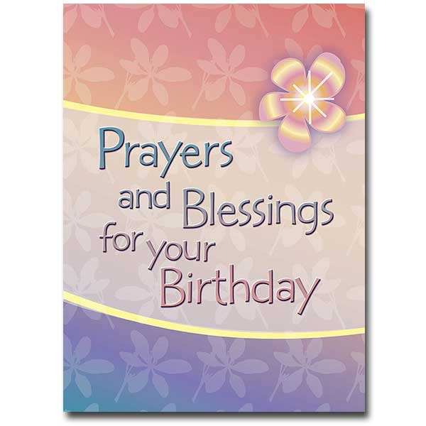 Prayers And Blessings Birthday Card