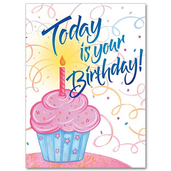 Today Is Your Birthday Birthday Card