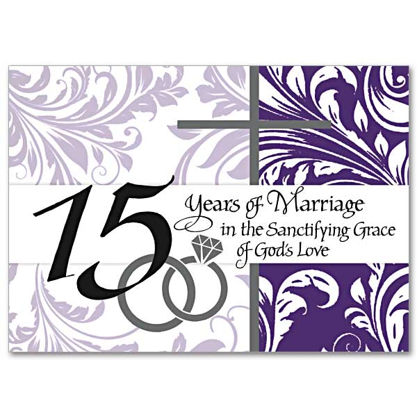 15 Year Wedding Anniversary Sayings: 15 Years Of Marriage In The Sanctifying Grace Of God's