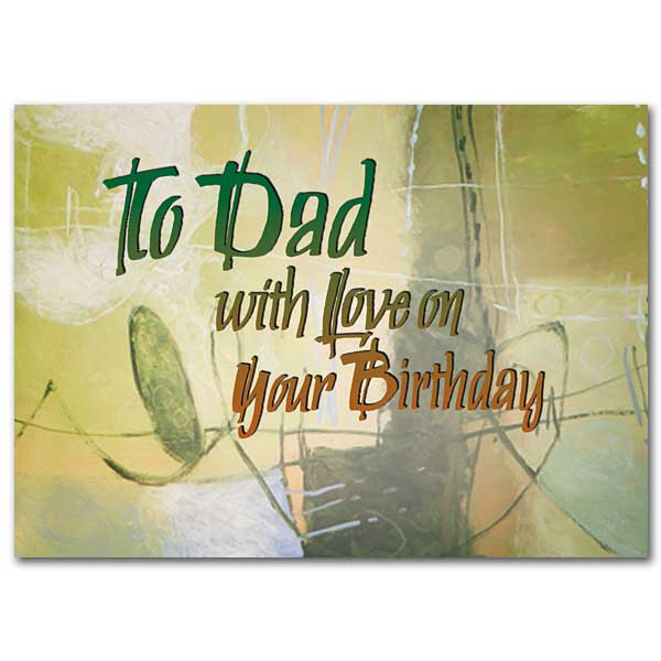 To Dad With Love On Your Birthday Birthday Card For Dad