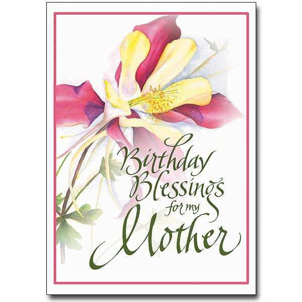Birthday Blessings for My Mother Birthday Card – Birthday Card for My Mother