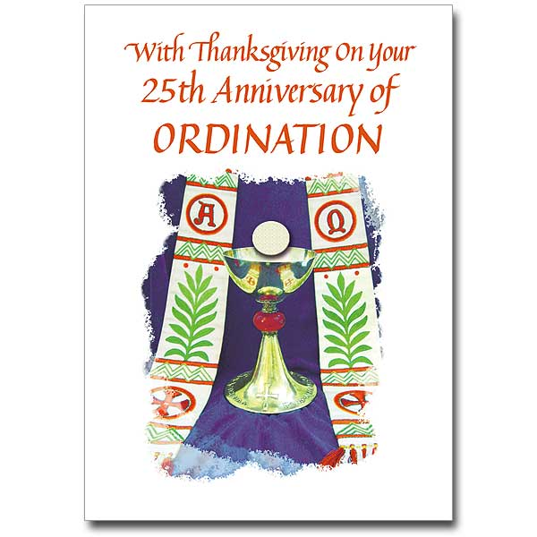 Honoring your 25 years of service to god 25th ordination with thanksgiving on your 25th stopboris Choice Image