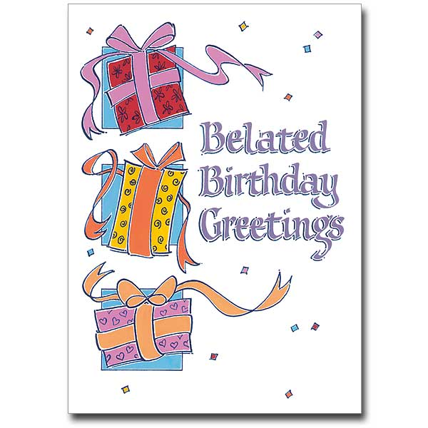 Belated birthday greetings birthday card belated birthday greetings birthday card m4hsunfo