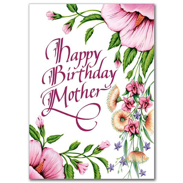 Happy Birthday Mother: Birthday Card