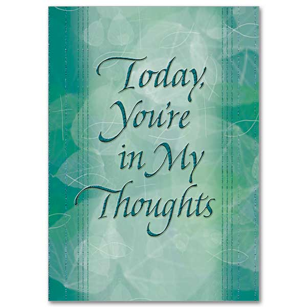 Today Youre In My Thoughts Thinking Of You Card
