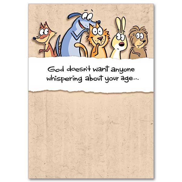 God Doesnt Want Anyone Whispering About Your Age Humorous Birthday