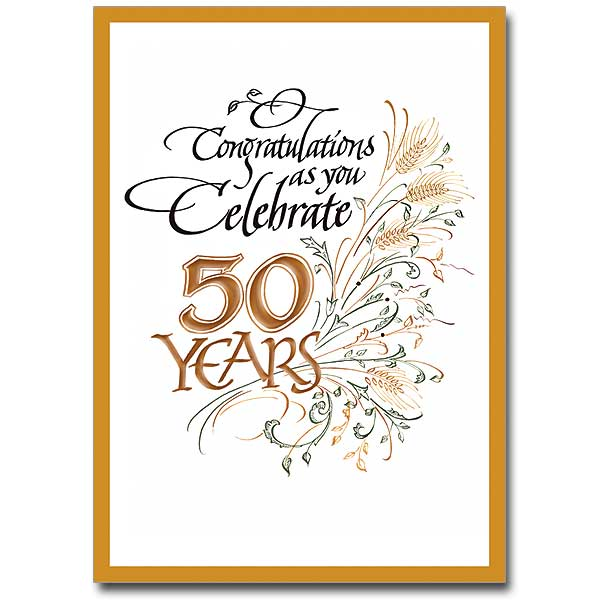 Congratulations As You Celebrate 50 Years: