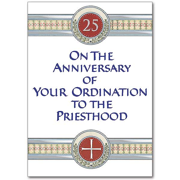 On the anniversary of your ordination to the priesthood ordination click here for larger picture stopboris Choice Image
