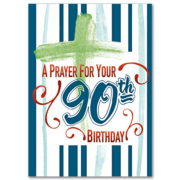 A Prayer For Your 90th Birthday Card