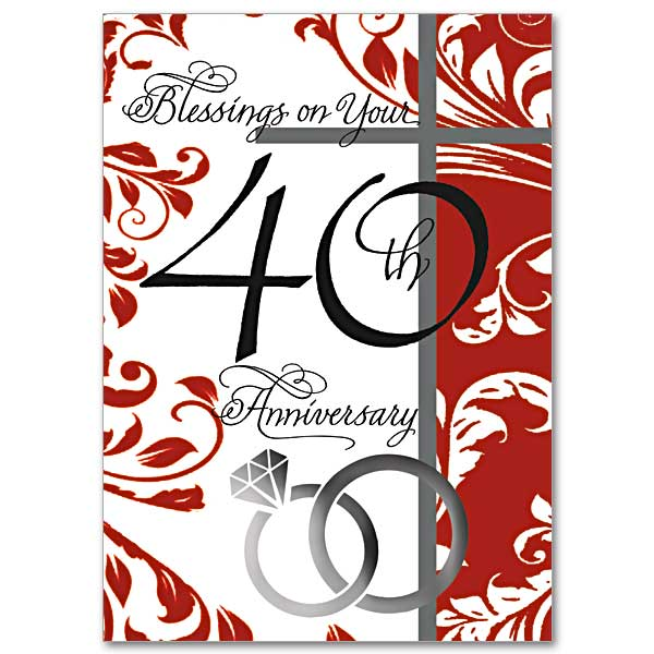 Blessings On Your 40th Anniversary