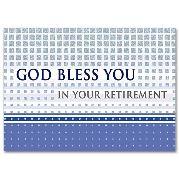 God Bless You in Your Retirement: Masculine Retirement Card