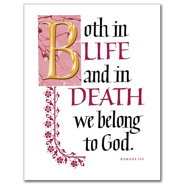 Christian sympathy cards buy religious condolence cards and both in life and in death we belong to god altavistaventures Images